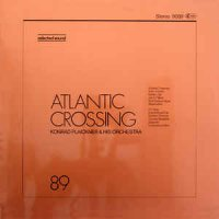 Konrad Plaickner & His Orchestra - Atlantic Crossing (1981)