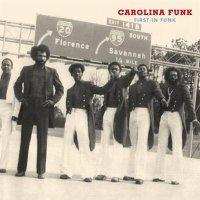 VA - Carolina Funk First In Funk (1968-1977)