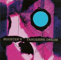 Tangerine Dream - Booster V (2012, CD)