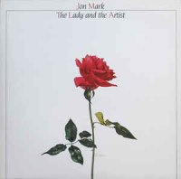 Jon Mark - The Lady and The Artist (1983)