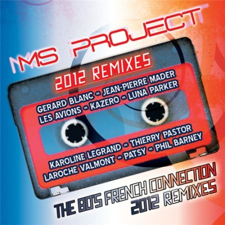 Ms Project - The 80's - French Connection 2012 Remixes (2012)
